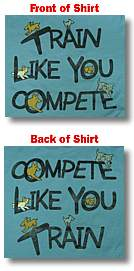 Train Like You Compete T-Shirt from Clean Run